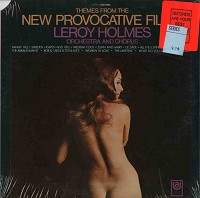 Leroy Holmes - Themes From The New Provocative Films