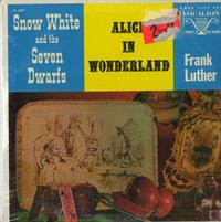 Frank Luther - Snow White and The Seven Dwarfs, Alice In Wonderland