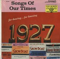 Bob Grant and His Orchestra - Songs Of Our Times 1927