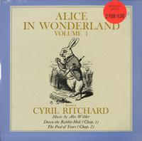 Cyril Ritchard - Alice In Wonderland Vol. 1