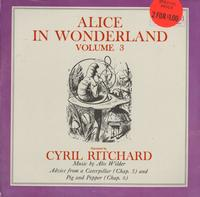 Cyril Ritchard - Alice In Wonderland Vol. 3