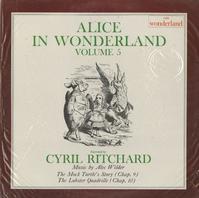 Cyril Ritchard - Alice In Wonderland Vol. 5