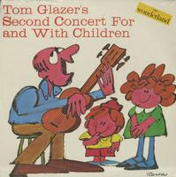 Tom Glazer - Second Concert For and With Children
