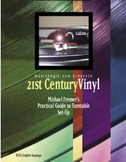Michael Fremer - 21st Century Vinyl: Michael Fremer's Practical Guide to Turntable Set-Up