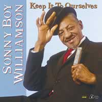 Sonny Boy Williamson - Keep It To Ourselves -  Vinyl Test Pressing