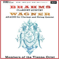 Members of The Vienna Octet - Brahms: Clarinet Quintet/ Wagner: Adagio for Clarinet &  String Quartet