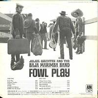 Julius Wechter andThe Baja Marimba Band - Fowl Play
