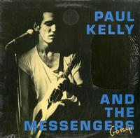 Paul Kelly And The Messengers - Gossip