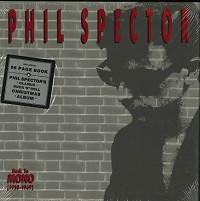 Various Artists - Phil Spector - Back To Mono 1958-1969