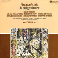 Donath, Wallberg, Munich Radio Orchestra - Humperdinck: Konigskinder