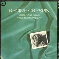 Regine Crespin - Chante l'Opera Francais