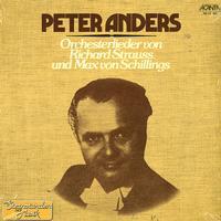 Peter Anders - Orchesterlieder von Richard Strauss und Max von Schillings
