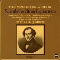 Bartholdy Quartett - Mendelssohn: Complete String Quartets Part 1