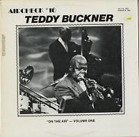Teddy Buckner - On The Air Volume 1