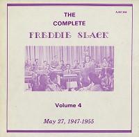 Freddie Slack - The Complete Freddie Slack Volume 4