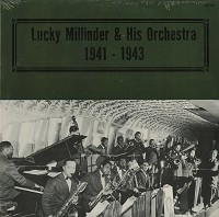 Lucky Millinder and His Orch. - Lucky Millinder and His Orch. 1941-1943