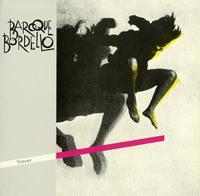 Baroque Bordello - Today