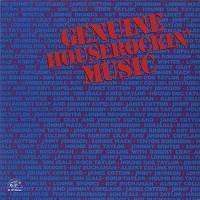 Various Artists - Genuine Houserockin' Music