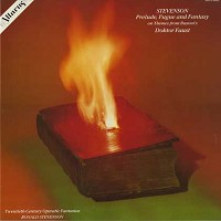 Stevenson - Prelude, Fugue and Fantasy etc.