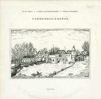 Kammermusikwerke - Fritz Bach, Beethoven, Schubert