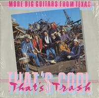 More Big Guitars From Texas - That's Cool, That's Trash