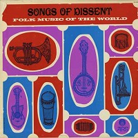 Various Artists - Songs Of Dissent - Folk Music Of The World