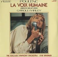 Carole Farley, Serebrier, Adelaide Symphony Orchestra - Poulenc: La Voix Humaine
