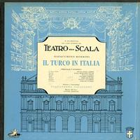 Callas, Gavazzeni, La Scala - Rossini: Il Turco in Italia