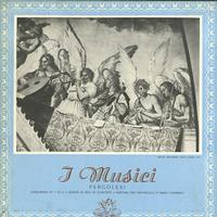 I Musici - Pergolesi: Concertino Nos. 1 to 6 etc.