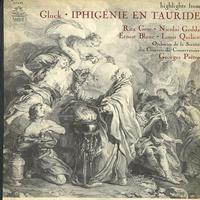 Gorr, Pretre, Orchestre de la Societe des Concerts du Conservatoire - Gluck: Iphigenie en Tauride - Highlights