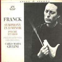 Giulini, Philharmonia Orchestra - Franck: Symphony in D Minor