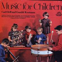 Carl Orff And Gunild Keetman - Music For Children