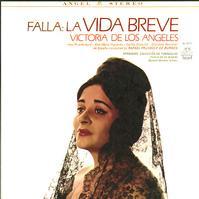 Victoria de Los Angeles - Falla: La Vida Breve