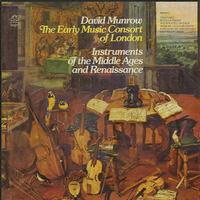 David Munrow/ The Early Music Consort Of London - Instruments of the Middle Ages and Renaissance