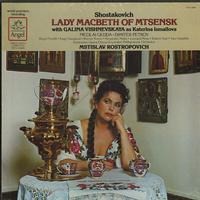Vishnevskaya, Rostropovich, London Philharmonic Orchestra - Shostakovich: Lady Macbeth Of Mtsensk