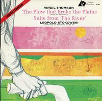 Leopold Stokowski - Thomson: The Plow The Broke The Plains/ The River