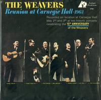 The Weavers-Reunion at Carnegie Hall / 1963