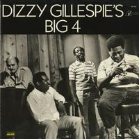 Dizzy Gillespie - Big Four