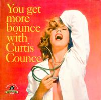 Curtis Counce - You Get More Bounce With Curtis Counce!