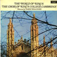Willcocks, Choir of King's College, Cambridge - The World Of King's