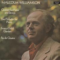 Malcolm Williamson - Williamson: Quintet for Piano and Strings