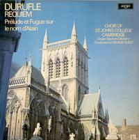 Stephen Cleobury, George Guest, Choir of St. John's College Cambridge-Durufle: Requiem / Prelude et Fugue sur le nom d'Alain