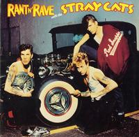 Stray Cats - Rant n' Rave