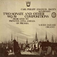 Xavier Darasse - CPE Bach: Two Sonate etc.