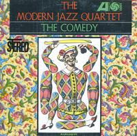 The Modern Jazz Quartet - The Comedy
