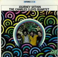 Charles Lloyd Quartet - Journey Within