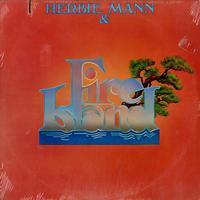 Herbie Mann - Herbie Mann & Fire Island