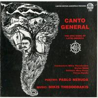 Mikis Theodorakis And Stefan Skold Conductors/ Mary Preus And Petros Pandis Soloists - Canto General: The Epic Song of Latin America