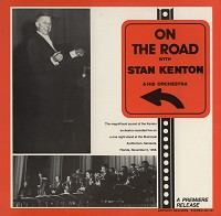 Stan Kenton - On The Road With