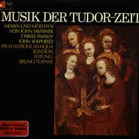 Turner, Pro Cantione Antiqua, London - Musik der Tudor-Zeit